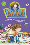 Alper-Do-I-have-to-go-to-school-227x300
